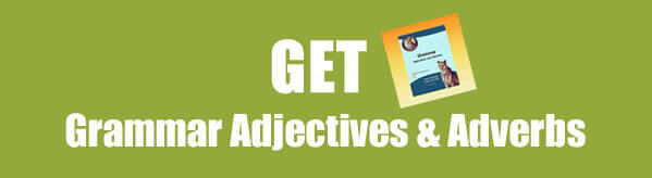 Get Adjectives and Adverbs Worksheets and Activities in PDF