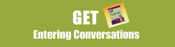 Get Conversation Skills: Entering Conversations