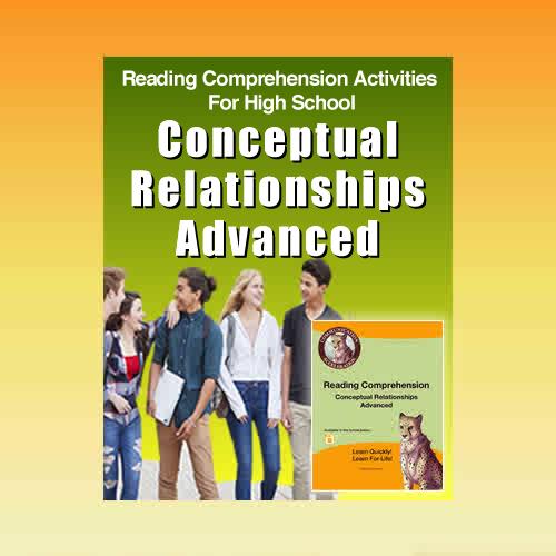 Reading Comprehension Worksheets: Conceptual Relationships Advanced