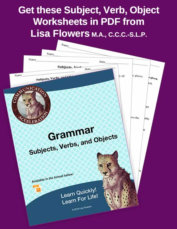 Grammar: Subjects, Verbs, and Objects